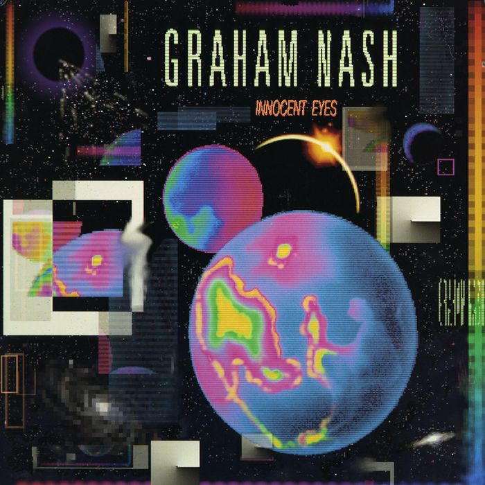 Graham Nash – Innocent Eyes