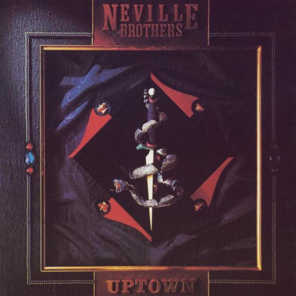 The Neville Brothers – Uptown