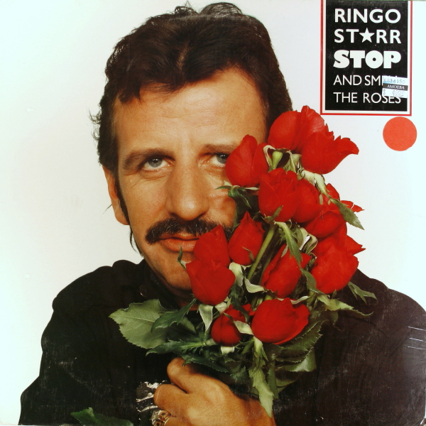 Ringo Starr – Stop and Smell the Roses