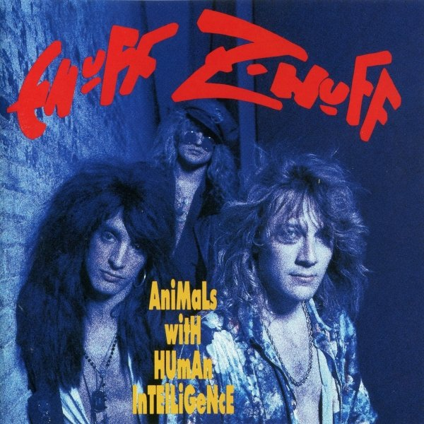 Enuff Z'nuff – Animals With Human Intelligence